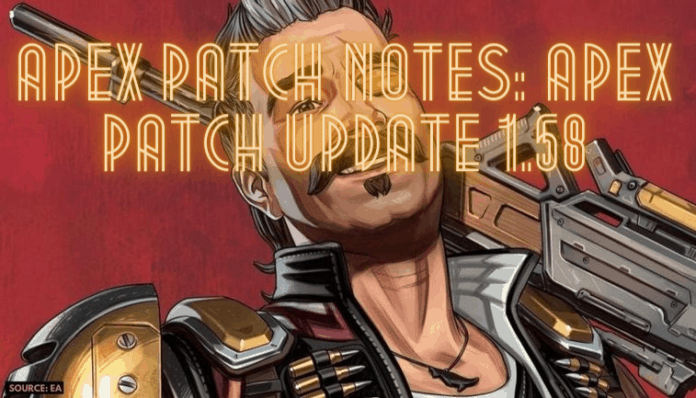 Apex Patch Notes: Apex Patch Update 1.58